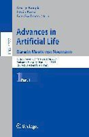 Advances in Artificial Life : 10th European Conference, ECAL 2009, Budapest, Hungary, September 13-16, 2009, Revised Selected Papers, Part I