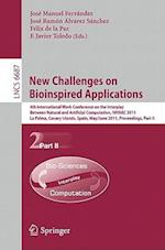 New Challenges on Bioinspired Applications (Lecture Notes in Computer Science)