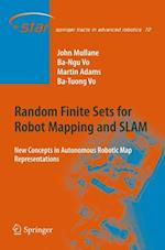 Random Finite Sets for Robot Mapping & SLAM (Springer Tracts in Advanced Robotics, nr. 72)