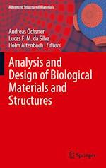 Analysis and Design of Biological Materials and Structures af Andreas Ochsner, Holm Altenbach, Lucas F M da Silva
