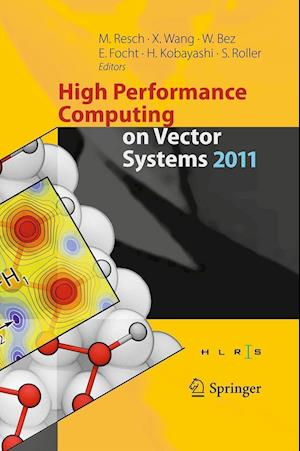 High Performance Computing on Vector Systems 2011
