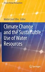 Climate Change and the Sustainable Use of Water Resources af Walter Leal Filho