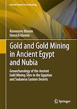 Gold and Gold Mining in Ancient Egypt and Nubia (Natural Science in Archaeology, nr. 1)