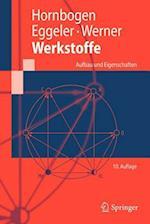 Werkstoffe af Ewald Werner, Gunther Eggeler, Erhard Hornbogen