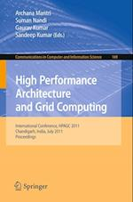 High Performance Architecture and Grid Computing : International Conference, HPAGC 2011, Chandigarh, India, July 19-20, 2011. Proceedings