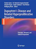 Dupuytren' S Disease and Related Hyperproliferative Disorders