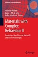 Materials with Complex Behaviour af Andreas Ochsner, Holm Altenbach, Lucas F M da Silva