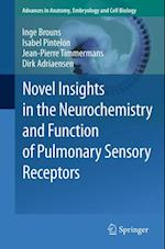 Novel Insights in the Neurochemistry and Function of Pulmonary Sensory Receptors (ADVANCES IN ANATOMY, EMBRYOLOGY AND CELL BIOLOGY)