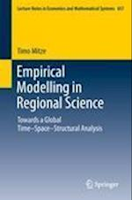 Empirical Modelling in Regional Science (LECTURE NOTES IN ECONOMICS AND MATHEMATICAL SYSTEMS)