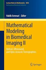 Mathematical Modeling in Biomedical Imaging II af Habib Ammari