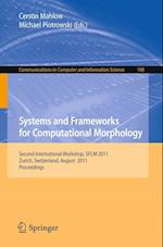 Systems and Frameworks for  Computational Morphology (Communications in Computer and Information Science, nr. 100)