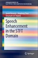 Speech Enhancement in the STFT Domain (Springerbriefs in Electrical and Computer Engineering)
