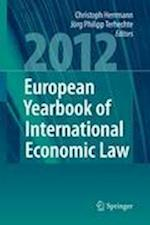 European Yearbook of International Economic Law (EYIEL) 2012 af Jorg Philipp Terhechte, Christoph Herrmann