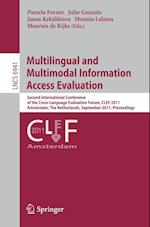 Multilingual and Multimodal Information Access Evaluation (Lecture Notes in Computer Science / Information Systems and Applications, Incl. Internet/web, and Hci, nr. 6941)