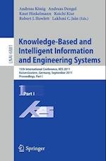 Knowledge-Based and Intelligent Information and Engineering Systems (Lecture Notes in Computer Science: Lecture Notes in Artificial Intelligence, nr. 6881)