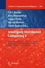 Intelligent Distributed Computing V (Studies in Computational Intelligence)