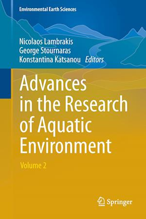 Advances in the Research of Aquatic Environment : Volume 2