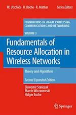 Fundamentals of Resource Allocation in Wireless Networks af Slawomir Stanczak, Holger Boche, Marcin Wiczanowski