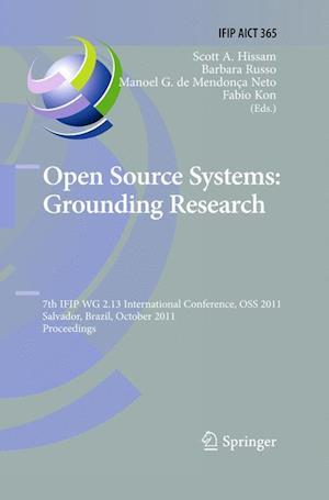 Open Source Systems: Grounding Research : 7th IFIP 2.13 International Conference, OSS 2011, Salvador, Brazil, October 6-7, 2011, Proceedings