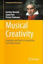 Musical Creativity af Florian Thalmann, Guerino Mazzola, Joomi Park