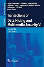 Transactions on Data Hiding and Multimedia Security VI (Lecture Notes in Computer Science)