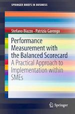 Performance Measurement with the Balanced Scorecard (Springer Briefs in Business, nr. 6)
