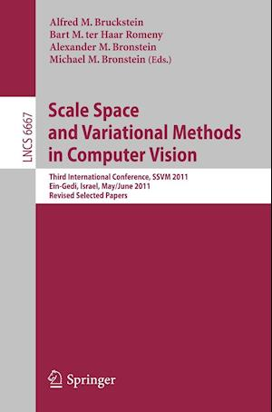Scale Space and Variational Methods in Computer Vision : Third International Conference, SSVM 2011, Ein-Gedi, Israel, May 29 -- June 2, 2011, Revised