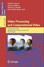 Video Processing and Computational Video (Lecture Notes in Computer Science, nr. 7082)