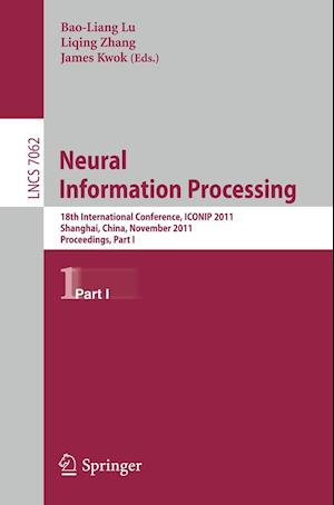 Neural Information Processing : 18th International Conference, ICONIP 2011, Shanghai, China, November 13-17, 2011, Proceedings, Part I
