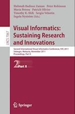 Visual Informatics: Sustaining Research and Innovations (Lecture Notes in Computer Science / Image Processing, Computer Vision, Pattern Recognition, and Graphics, nr. 7067)