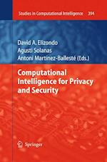 Computational Intelligence for Privacy and Security af Antonio Martinez, Agusti Solanas, David A Elizondo