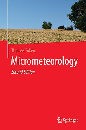 Bog, hardback Micrometeorology af Thomas Foken