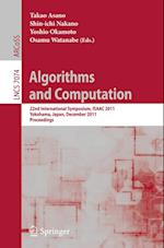 Algorithms and Computation (Lecture Notes in Computer Science, nr. 7074)