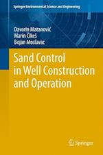 Sand Control in Well Construction and Operation (Springer Environmental Science and Engineering)
