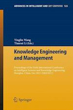 Knowledge Engineering and Management (Advances in Intelligent and Soft Computing, nr. 123)