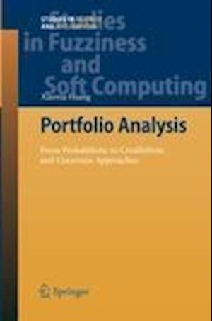 Portfolio Analysis : From Probabilistic to Credibilistic and Uncertain Approaches