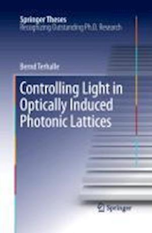 Controlling Light in Optically Induced Photonic Lattices