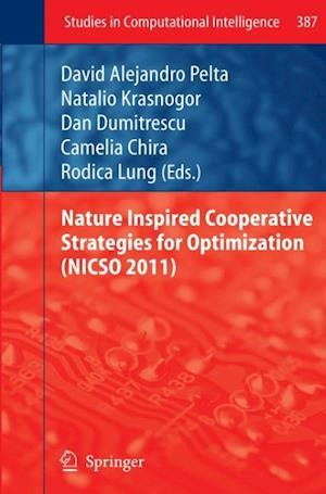 Nature Inspired Cooperative Strategies for Optimization (Nicso 2011)
