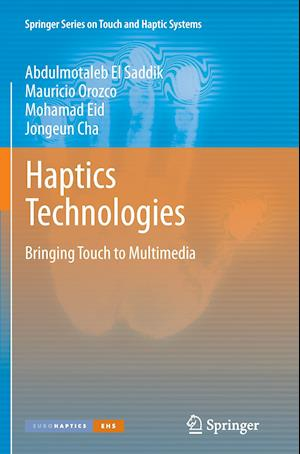 Haptics Technologies : Bringing Touch to Multimedia