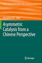 Asymmetric Catalysis from a Chinese Perspective af Shengming Ma