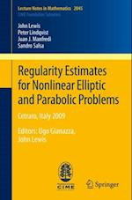 Regularity Estimates for Nonlinear Elliptic and Parabolic Problems (Lecture Notes in Mathematics)