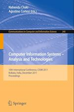 Computer Information Systems - Analysis and Technologies : 10th International Conference, CISIM 2011, Held in Kolkata, India, December 14-16, 2011. Pr