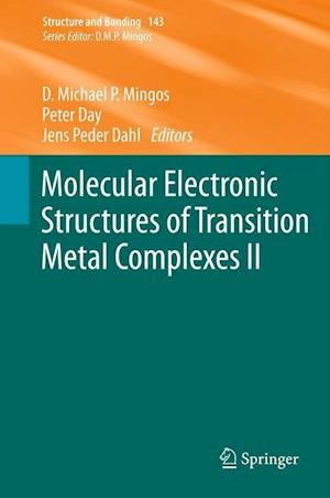 Molecular Electronic Structures of Transition Metal Complexes II