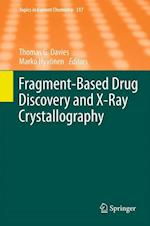 Fragment-Based Drug Discovery and X-ray Crystallography af Thomas Davies
