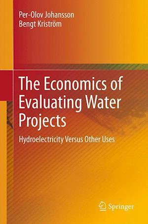 The Economics of Evaluating Water Projects