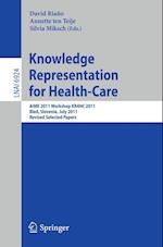Knowledge Representation for Health-Care (Lecture Notes in Computer Science: Lecture Notes in Artificial Intelligence, nr. 6924)