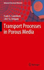 Transport Processes in Porous Media (Advanced Structured Materials, nr. 20)