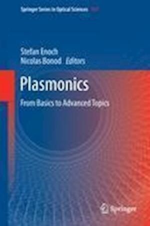 Plasmonics: From Basics to Advanced Topics