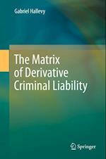 Matrix of Derivative Criminal Liability af Gabriel Hallevy