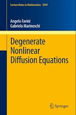 Degenerate Nonlinear Diffusion Equations (Lecture Notes in Mathematics)